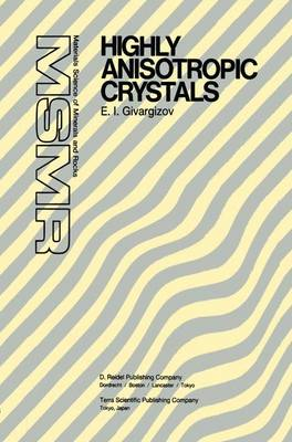Highly Anisotropic Crystals - Materials Science of Minerals and Rocks (Hardback)