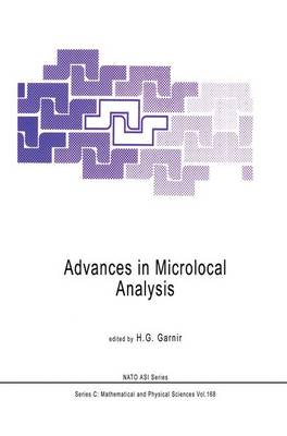 Advances in Microlocal Analysis - NATO Science Series C 168 (Hardback)