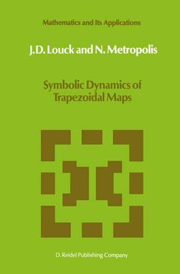 Symbolic Dynamics of Trapezoidal Maps - Mathematics and Its Applications 27 (Hardback)
