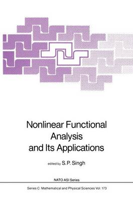 Nonlinear Functional Analysis and Its Applications - NATO Science Series C 173 (Hardback)