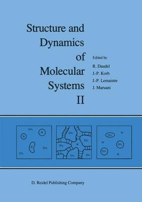 Structure and Dynamics of Molecular Systems: Volume II - Structure and Dynamics of Molecular Systems 2 (Hardback)