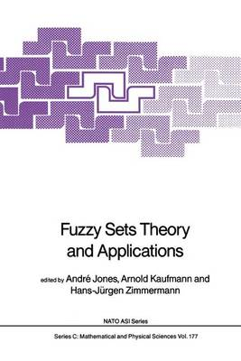 Fuzzy Sets Theory and Applications - NATO Science Series C 177 (Hardback)
