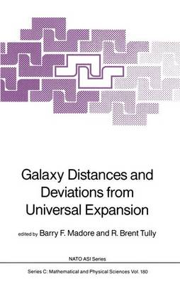 Galaxy Distances and Deviations from Universal Expansion - NATO Science Series C 180 (Hardback)
