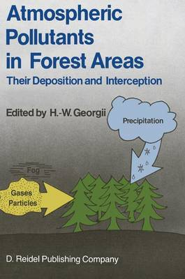 Atmospheric Pollutants in Forest Areas: Their Deposition and Interception (Hardback)