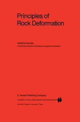 Principles of Rock Deformation - Petrology and Structural Geology 2 (Hardback)