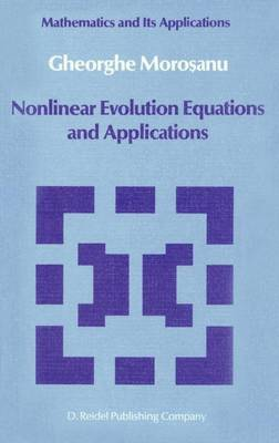 Nonlinear Evolution Equations and Applications - Mathematics and its Applications 26 (Hardback)