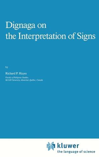 Dignaga on the Interpretation of Signs - Studies of Classical India 9 (Hardback)