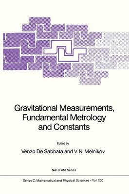 Gravitational Measurements, Fundamental Metrology and Constants - NATO Science Series C 230 (Hardback)