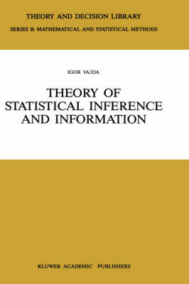 Theory of Statistical Inference and Information - Theory and Decision Library B 11 (Hardback)