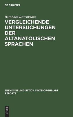 Vergleichende Untersuchungen Der Altanatolischen Sprachen - Trends in Linguistics. State-Of-The-Art Reports 8 (Hardback)