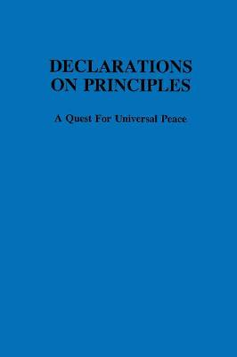 Declarations on principles :: a quest for universal peace (Hardback)
