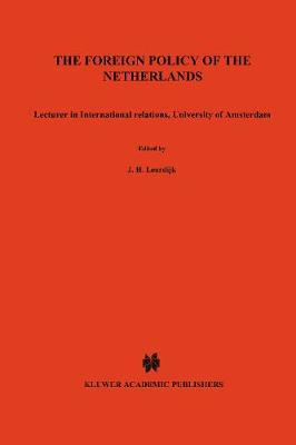 Foreign Policy of the Netherlands (Hardback)