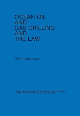 Ocean Oil and Gas Drilling and the Law (Hardback)