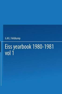 EISS Yearbook 1980-1981 Part I / Annuaire EISS 1980-1981 Partie I: Social security reforms in Europe II / La reforme de la securite sociale en Europe II (Paperback)