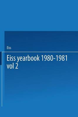 EISS Yearbook 1980-1981 Part II / Annuaire EISS 1980-1981 Partie II: The social security and the economic crisis Proceedings of the European Institute for Social Security / La securite sociale et la crise economique Travaux de l'Institut Europeen de Securite Sociale (Paperback)