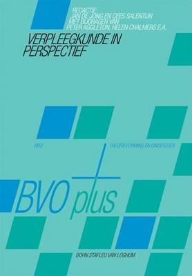 Verpleegkunde in Perspectief: Theorievorming, Modellen En Theorieen, Praktische Toepassingen (Paperback)