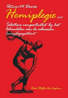Hemiplegie, Deel 2 de Romp Centraal: de Romp Centraal (Paperback)