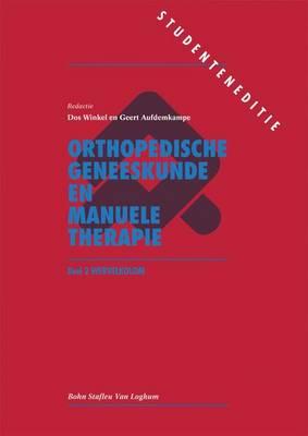 Orthopedische Geneeskunde En Manuele Therapie: Deel 2: de Wervelkolom (Paperback)