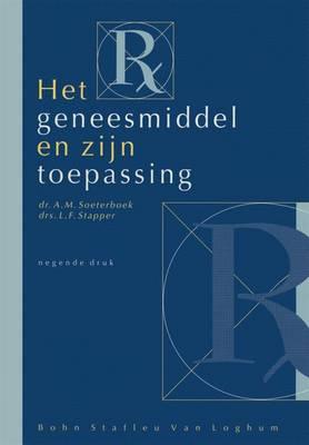 Het Geneesmiddel En Zijn Toepassing (Paperback)
