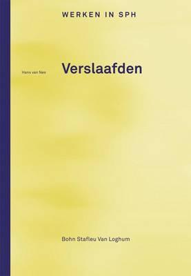 Verslaafden - Werken in Sph (Paperback)