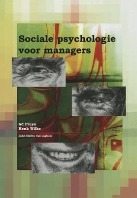 Sociale Psychologie Voor Managers (Paperback)