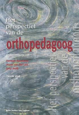 Het Perspectief Van de Orthopedagoog (Paperback)