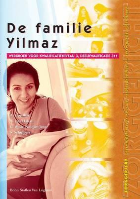 de Familie Yilmaz: Werkboek Voor Kwalificatieniveau 3, Deelkwalificatie 311 (Paperback)