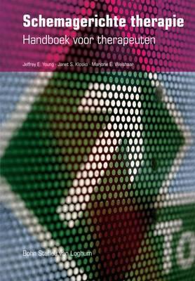 Schemagerichte Therapie: Handboek Voor Therapeuten (Paperback)