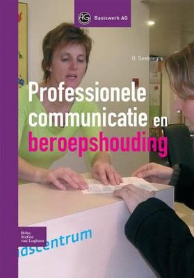 Professionele Communicatie Enberoepshouding (Hardback)