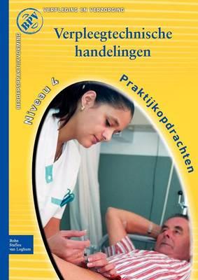 Beroepspraktijkvorming Verpleegtechnische Handelingen (Paperback)