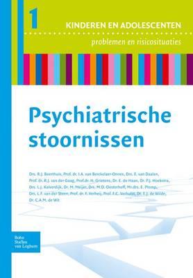 Psychiatrische Stoornissen - Reeks Kinderen En Adolescenten, Problemen En Risicosituaties (Paperback)