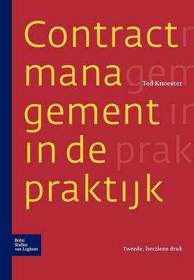 Contractmanagement in de Praktijk (Paperback)