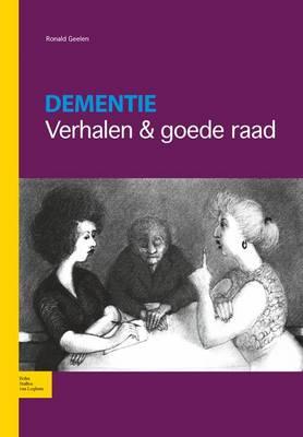 Dementie: Verhalen & Goede Raad (Paperback)
