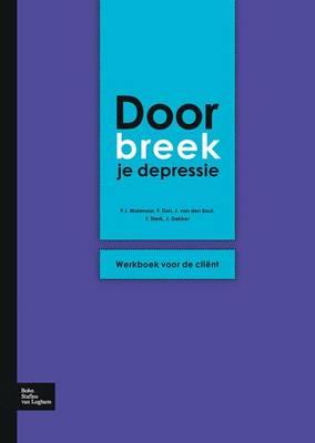 Doorbreek Je Depressie: Werkboek Voor de Client (Paperback)