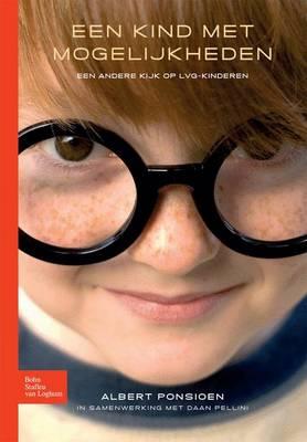 Een Kind Met Mogelijkheden: Omgaan Met Kinderen Met Een Licht Verstandelijke Handicap (Paperback)