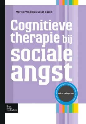 Cognitieve Therapie Bij Sociale Angst - Protocollen Voor de Ggz