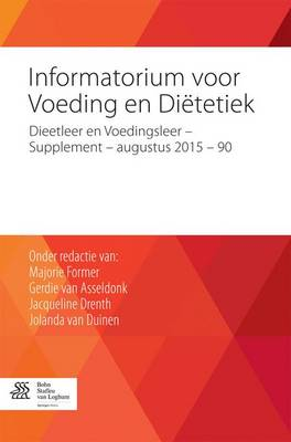 Informatorium Voor Voeding En Di tetiek: Dieetleer En Voedingsleer - Supplement - Augustus 2015 - 90 (Paperback)
