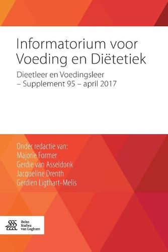 Informatorium Voor Voeding En Dietetiek: Dieetleer En Voedingsleer - Supplement 95 - April 2017 (Paperback)