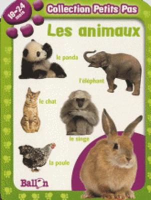 Collection Petits Pas: Les Animaux (18-24 Mois) (Hardback)