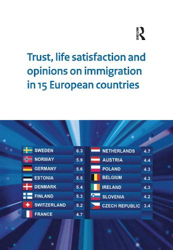 Trust, Life Satisfaction and Opinions on Immigration in 15 European Countries - Netherlands Institute for Social Research (Paperback)