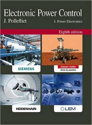 Electronic Power Control 1: Power Electronics 8th edition (Hardback)