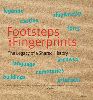 Footsteps and Fingerprints: The Legacy of a Shared History (Hardback)