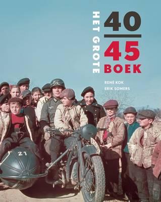 Het Grote 40-45 Boek (Hardback)