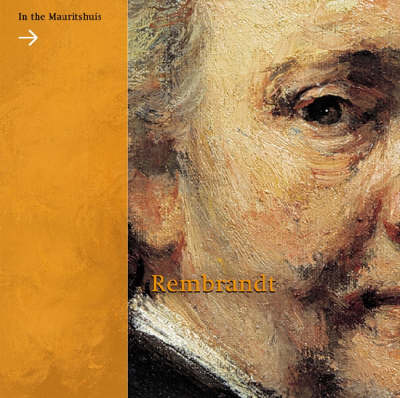 Rembrandt in the Mauritshuis (Hardback)