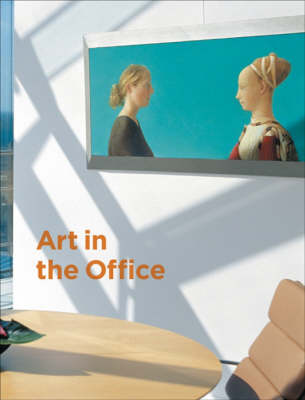 Art in the Office: Ing Collectie (Hardback)