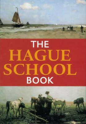 The Hague School Book (Hardback)