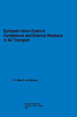 European Union External Competence and External Relations in Air Transport (Hardback)