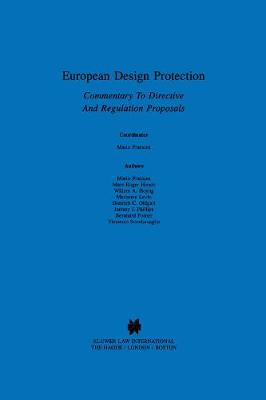 European Design Protection: Commentary to Directive and Regulation Proposals (Hardback)