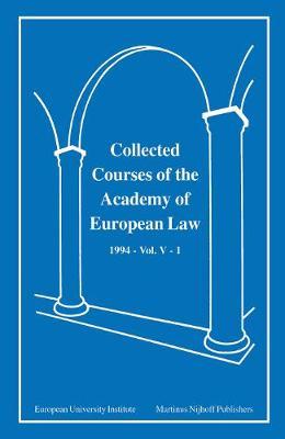 Collected Courses of the Academy of European Law/Recueil des Cours de l'Academie de Droit Europeen: European Community Law - Collected Courses of European Law v. 9 (Hardback)