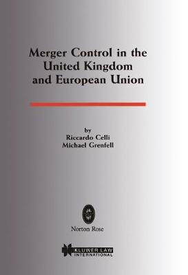 Merger Control in the United Kingdom and European Union (Paperback)